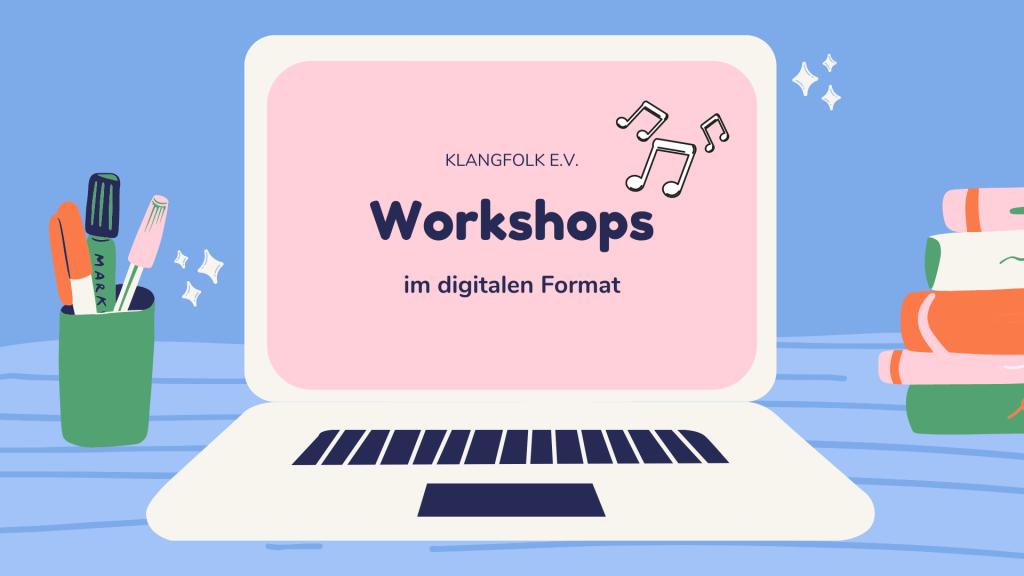 Klangfolk e.V. Workshop digital